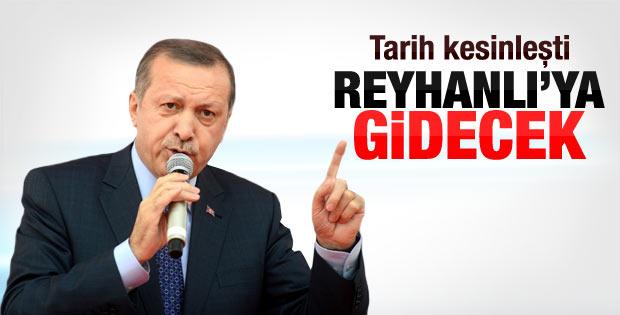 Erdoğan Reyhanlı'ya gidecek