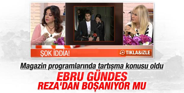 Ebru Gündeş ile Reza Zarrab boşanacak iddiası