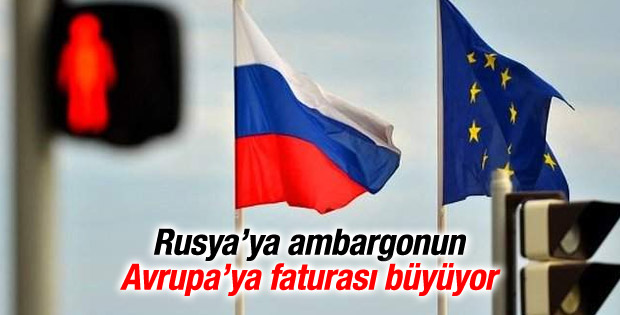 Rusya'ya ambargonun Avrupa'ya faturası büyüyor