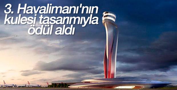 3'üncü Havalimanı Uluslararası Mimarlık Ödülü'nü aldı