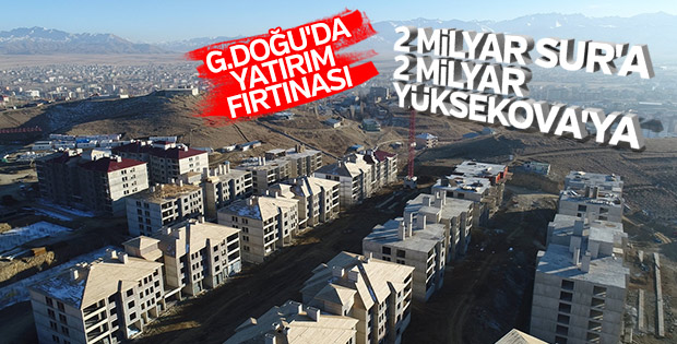 Sur ve Yüksekova'ya 2'şer milyar liralık destek