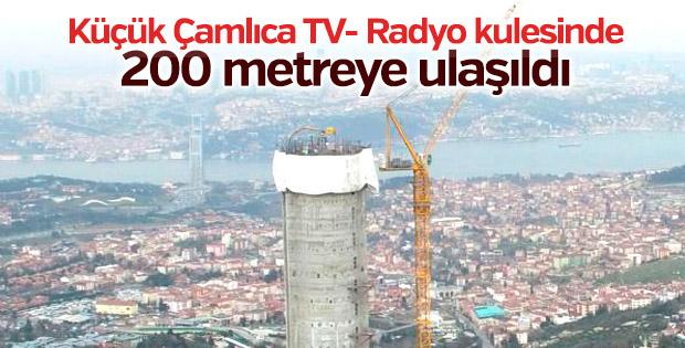 Küçük Çamlıca TV- Radyo kulesinde 200 metreye ulaşıldı