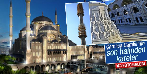 Çamlıca Camisi'nin son hali görüntülendi