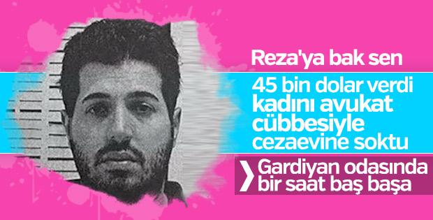 Reza Zarrab gardiyana kadın için rüşvet verdi
