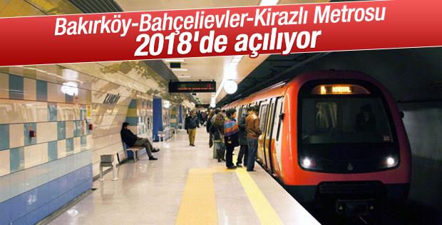 Bakırköy-Bahçelievler-Kirazlı Metrosu 2018'de açılıyor