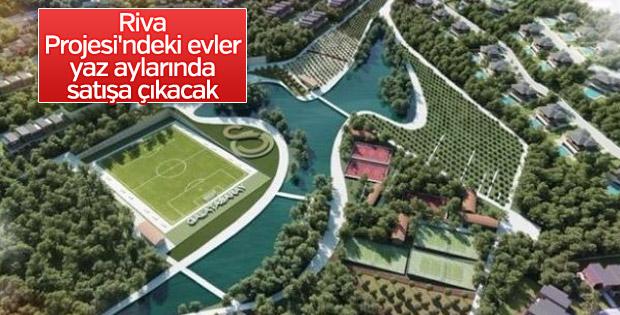 Riva Projesi'ndeki evler yaz aylarında satışa çıkacak