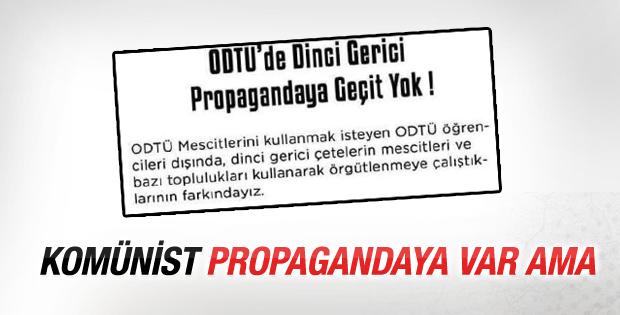 ODTÜ'lü öğrenciler: Dinci propagandaya geçit yok