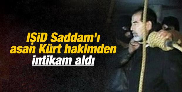 IŞİD Saddam'ı asan hakimden intikam aldı