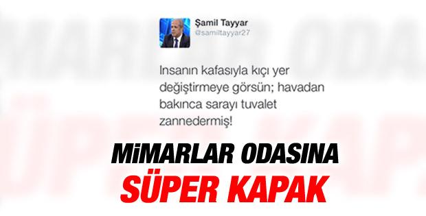 Şamil Tayyar'dan Mimarlar Odası Başkanı'na tuvalet yanıtı