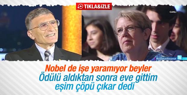 Aziz Sancar'ın Nobel'i evde işe yaramadı
