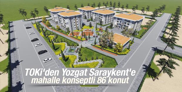 TOKİ'den Saraykent'e mahalle konseptli 86 konut