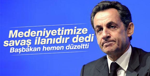 Sarkozy: Saldırı medeniyetimize savaş ilanı