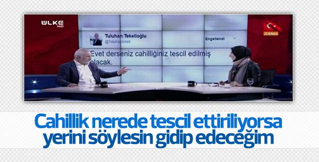 Hasan Kaçan'dan Tuluhan Tekelioğlu'na cevap