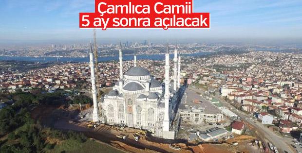 Çamlıca Camii 5 ay sonra açılacak