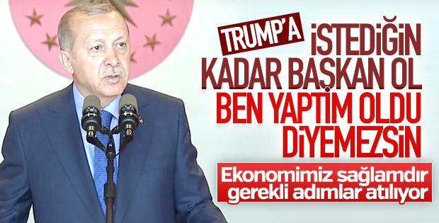 Başkan Erdoğan: Ekonomik dinamiklerimiz sağlamdır