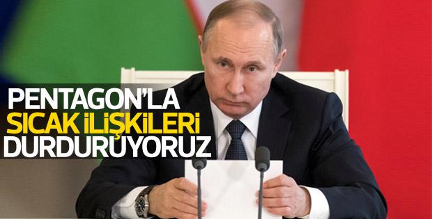 Rusya: Pentagon'la sıcak ilişkileri durduruyoruz
