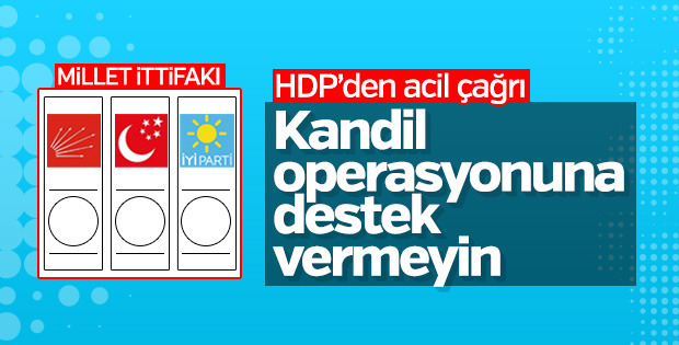 HDP'den muhalefet partilerine Kandil operasyonu çağrısı