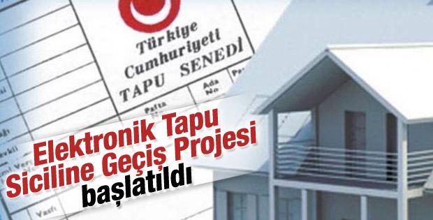 Elektronik Tapu Siciline Geçiş Projesi başlatıldı