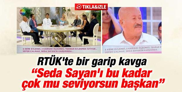 RTÜK Başkanı ve üyesi Seda Sayan için birbirine girdi