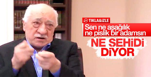 Teröristbaşı Gülen, Güneydoğu şehitlerimize dil uzattı