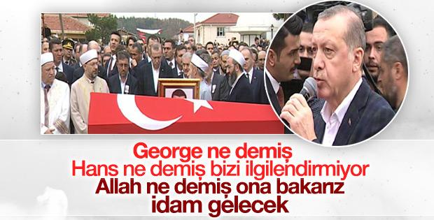 Erdoğan'dan şehit kaymakamın cenazesinde idam mesajı