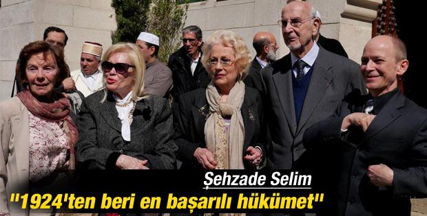 Şehzade ve Sultan'dan hükümete övgü