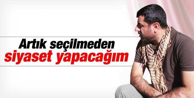 Selahattin Demirtaş: Seçilmeden siyaset yapacağım