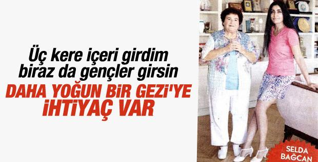Selda Bağcan yeni Gezi olayları istiyor