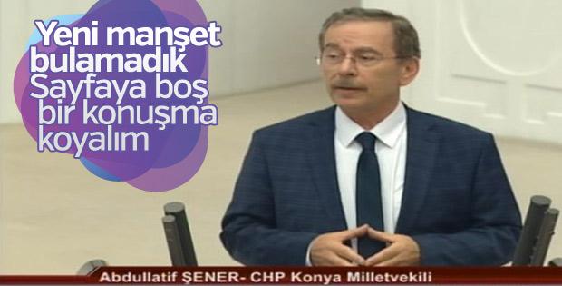 CHP'li Abdüllatif Şener Meclis'te konuştu
