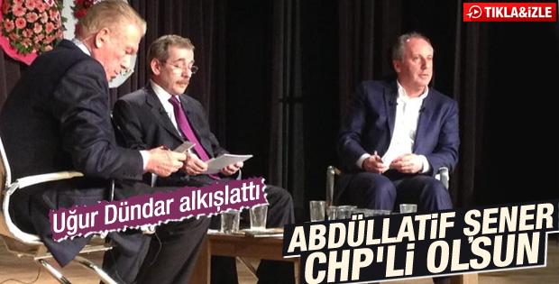 Uğur Dündar: Abdüllatif Şener CHP'li olsun