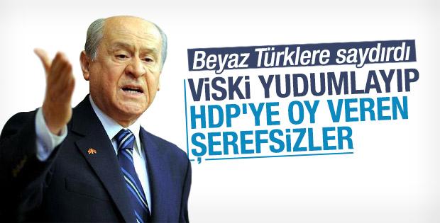 Bahçeli: HDP'ye oy veren şerefsizler