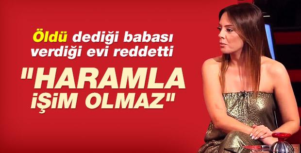 Ebru Gündeş'in babası: Şerefimle yaşadım para dilenmem