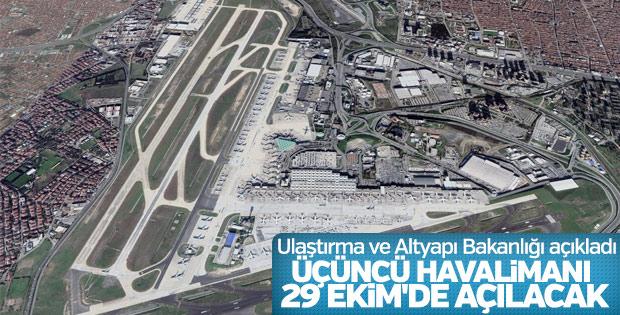 Ulaştırma Bakanlığı: 3. Havalimanı 29 Ekim'de açılacak