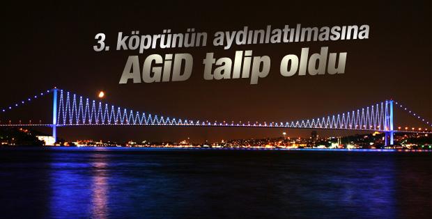 AGİD 3. köprünün aydınlatılmasına talip