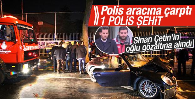 Sinan Çetin'in oğlu kaza yaptı: 1 polis şehit