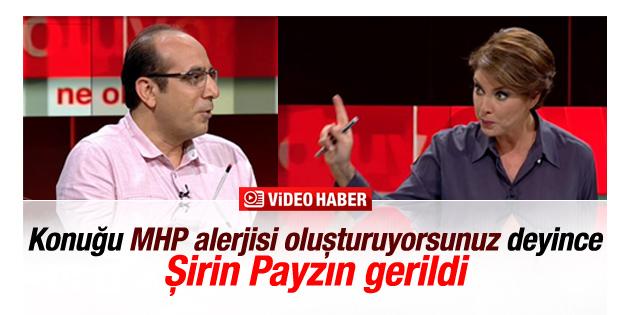 Rıza Saka ile Şirin Payzın arasında MHP tartışması İZLE
