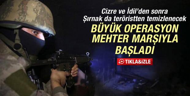 Şırnak'ta operasyonlar mehter marşıyla başladı İZLE