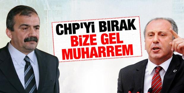 Sırrı Süreyya Önder'den İnce'ye:Sen CHP'yi bırak bize gel