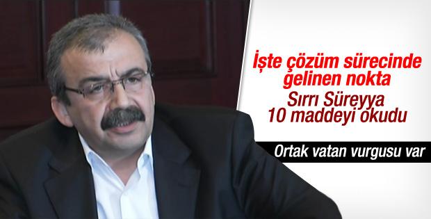 Sırrı Süreyya Önder 10 maddelik bildiriyi okudu