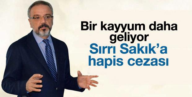 Sırrı Sakık'a hapis cezası