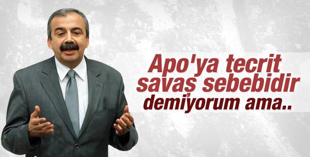 Sırrı Süreyya Önder: Öcalan'ın tecriti savaş ilanıdır