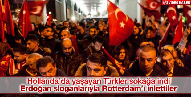 Rotterdam'da gurbetçiler sokaklara indi