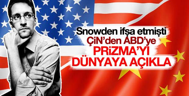 Çin'den ABD'ye: Prizma'yı dünyaya açıkla