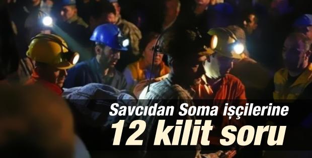 Soma davasında savcıdan işçilere 12 kilit soru