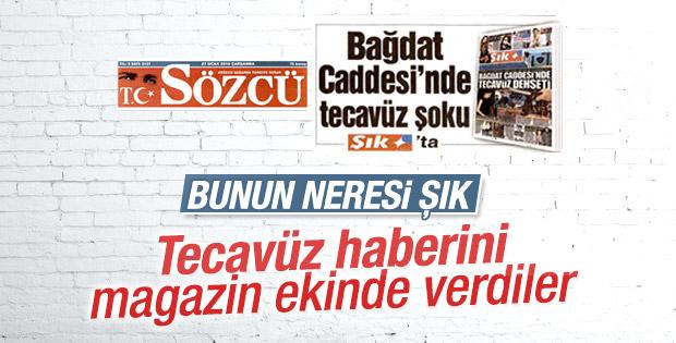 Sözcü Gazetesi tecavüz haberini magazin ekinden verdi