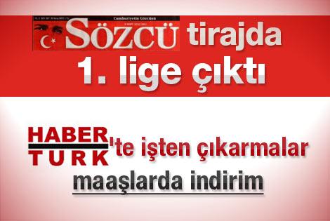 Sözcü Gazete Habertürk'ü de tirajda geçti