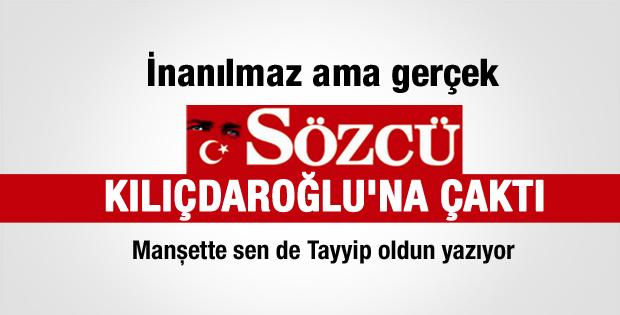 Sözcü'den Kılıçdaroğlu'na sert eleştiri