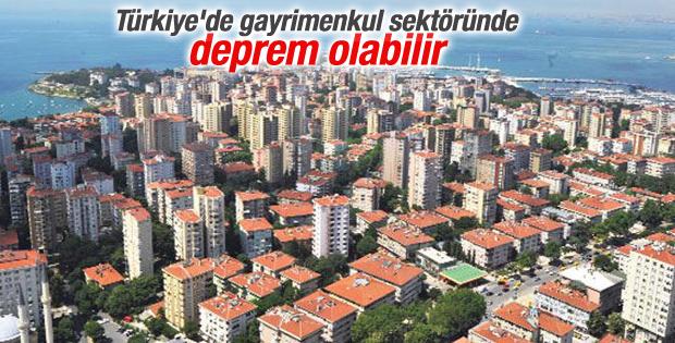 Türkiye'de gayrimenkul sektöründe deprem olabilir
