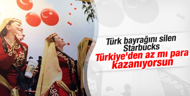 Starbucks Ermenilerin baskısıyla Türk bayrağını kaldırdı