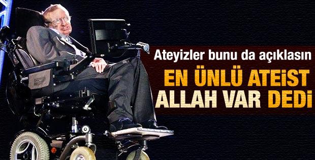 Stephen Hawking Allah'ın varlığını kabul etti